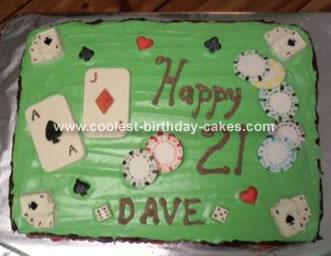 Dave's 21st Birthday Poker Cake