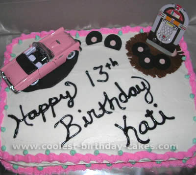 Coolest Ideas For Making Cakes A 1950s Theme Party 2s 2 My Friends Daughters 13th Birthday
